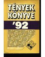 Tények Könyve '92 - Balló György, Lipovecz Iván