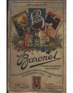 Baronet, különlegességek árjegyzéke
