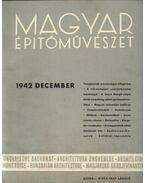 Magyar Építőművészet 1942. december - Vitéz Irsy László (szerk.)