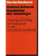 Geschichte der Soziologie - Schoeck,Helmut