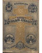 Magyar katolikus almanach III. évfolyam 1929. - Lepold Antal (szerk.), Zsembery István (szerk.), Gerevich Tibor