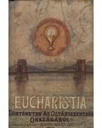Az Eucharistia: áldozat, eledel, útravaló - Árvay-Nagy Bálint