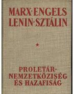 Proletárnemzetköziség és hazafiság - Lenin, Vlagyimir Iljics, Sztálin, Friedrich Engels, Karl Marx