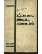 Kőszeg város művészettörténetéből - Németh Imre
