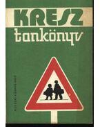 KRESZ tankönyv 1980 - Dr. Demeter András, Kalivoda Alajos, Mészáros Árpád, dr., Moharos Kálmán, Dr. Sidó Ferenc, Dr. Zsombory László (szerk.)