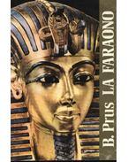 La Faraono - B. Prus