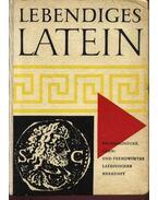 Lebendiges Latein - Wolf,Friedrich