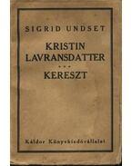 Kristin Lavransdatter - Undset, Sigrid