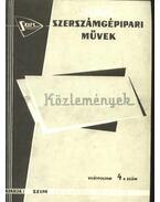 Szerszámgépipari Művek közleményei VII. évfolyam 4. szám - Zátonyi Ferenc