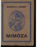 Mimóza - Serényi József