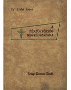 A pénzügyőrség negyedszázada - Szalai János, dr. (szerk.)