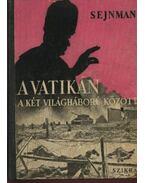 A Vatikán a két világháború között - Sejnman, M. M.