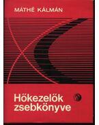 Hőkezelők zsebkönyve - Máthé Kálmán