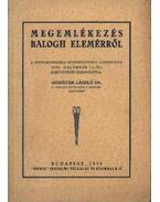 Megemlékezés Balogh Elemérről - Dömötör László, dr.