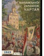 Máriabesnyői zarándok naptár 1943 - P.Bögözy Vilmos