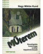 Műterem - Nagy Miklós Kund