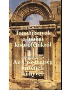 Tanulmányok a bibliai kisprófétákról; Az újszövetség történeti könyvei; Ébredés és nyelvékenszólás - Hewitt, J. B., Jones, Brynmor, Large, J. H.
