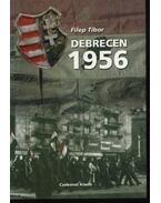 Debrecen 1956 - Filep Tibor
