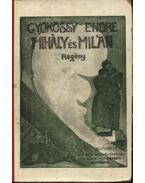Mihály és Milán - Gyökössy Endre