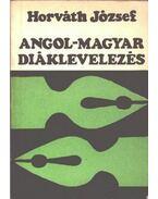 Angol-magyar diáklevelezés - Horváth József