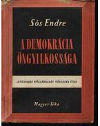 A demokrácia öngyilkossága - Sós Endre