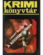 A kötőtűs gyilkos - Léwald György