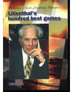 Champion's friend, friendship's champion: Lilienthal's hundred best games - Négyesi , George