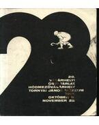 28. Vásárhelyi Őszi Tárlat. Hódmezővásárhely. Tornyai János múzeum 1981. október 11- november 22
