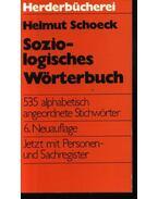 Soziologisches Wörterbuch - Schoeck,Helmut