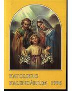 Katolikus Kalendárium 1996 - Czoborczy Bence, Erdődy Imre