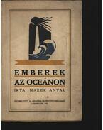 Emberek az oceánon - Marek Antal