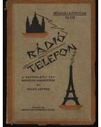 Rádiótelefon - Balog Arthur