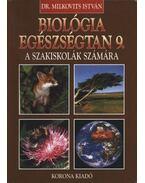 Biológia, egészségtan 9. - Dr. Milkovits István