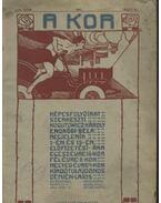 A kor - 10. szám 1907. május 15. - Kogutowicz Károly