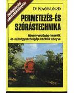Permetezés-és szórástechnika - Dr. Kováts László
