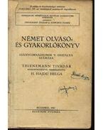 Német olvasó- és gyakorlókönyv leánygimnáziumok V. osztálya számára - Thienemann Tivadar