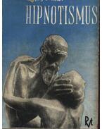 Hipnotismus - Nemes Elemér