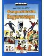 Szuperhősök Magyarországon - Kertész Sándor