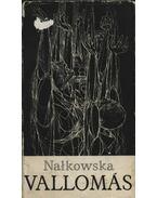 Vallomás - Nalkowska, Zofia
