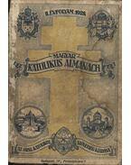 Magyar katolikus almanach II. évfolyam 1928. - Zsembery István (szerk.), Gerevich Tibor, Lepold Antal (szerk.)