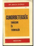 Cukorbetegség - Dr. Bikich György
