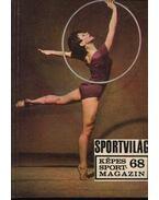 Sportvilág 68. - Peterdi Pál, Kutas István, Lakatos György