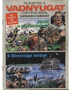 Halál a rézbőrűekre, A Mississippi kalózai