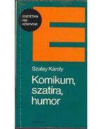Komikum, szatíra, humor - Szalay Károly