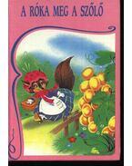 A róka meg a szőlő - Samaniego, Felix Maria de