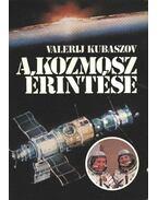 A kozmosz érintése - Kubaszov, Valerij