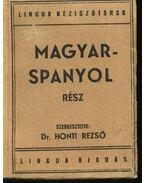 Magyar-spanyol, spanyol-magyar kéziszótár I-II. kötet - Dr. Honti Rezső