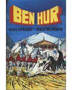 Ben Hur (képregény) - Cs. Horváth Tibor, Lewis Wallace