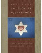 Túlélők és újrakezdők - Karády Viktor