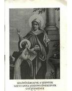 Segítőtársaink a szentek szent Anna asszony énekeinek gyűjteménye II. füzet - Ipolyvölgyi Németh J. Krizosztom